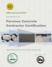 Pervious Concrete Contractor Certification<BR>Non-Member Price: $70.00<BR>Member Price: $70.00